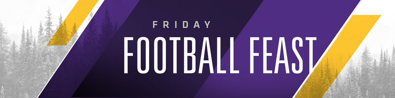 FRIDAY_FOOTBALL_FEAST_1600x400_v1_current