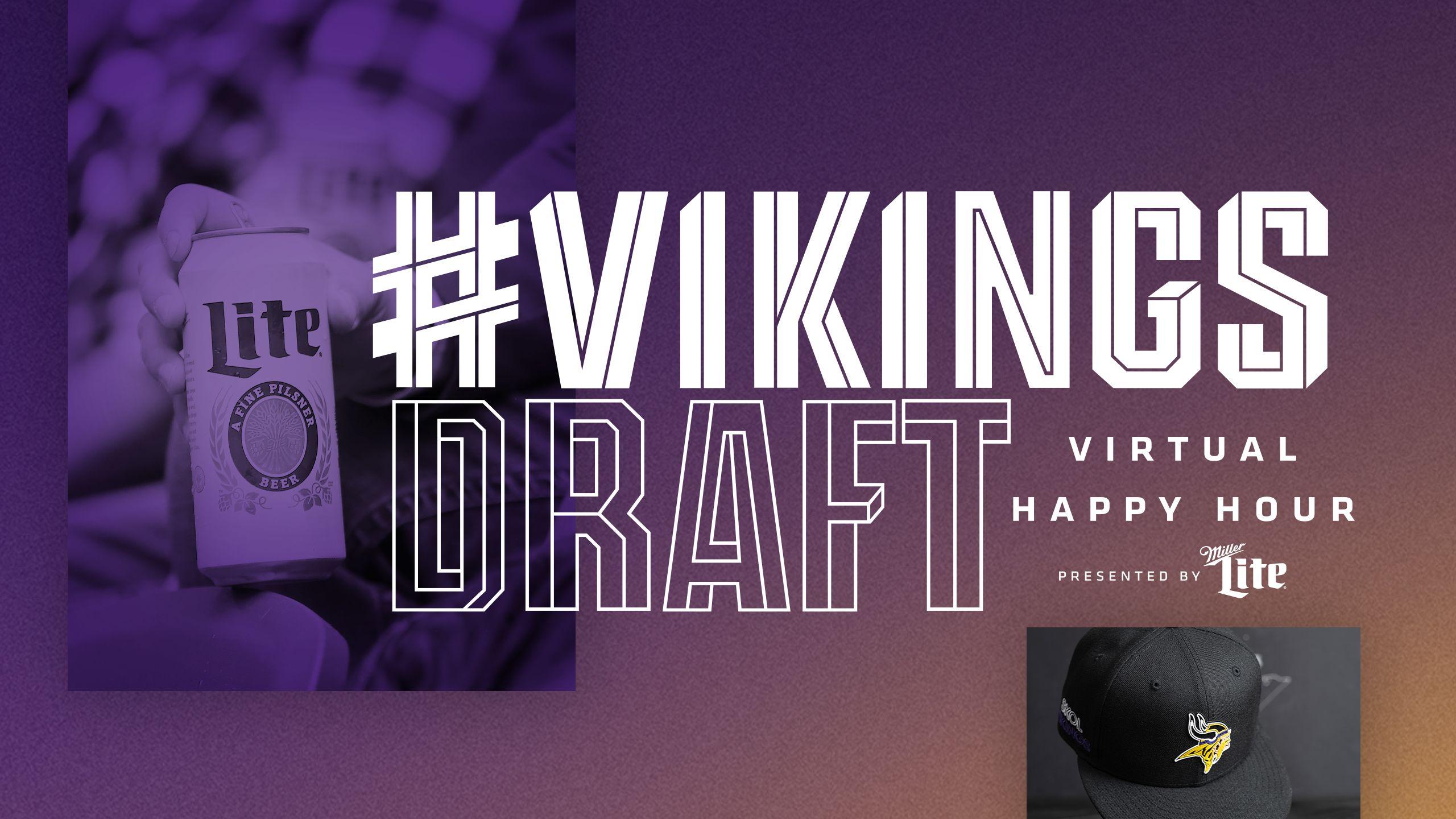 #VikingsDraft Virtual Happy Hour