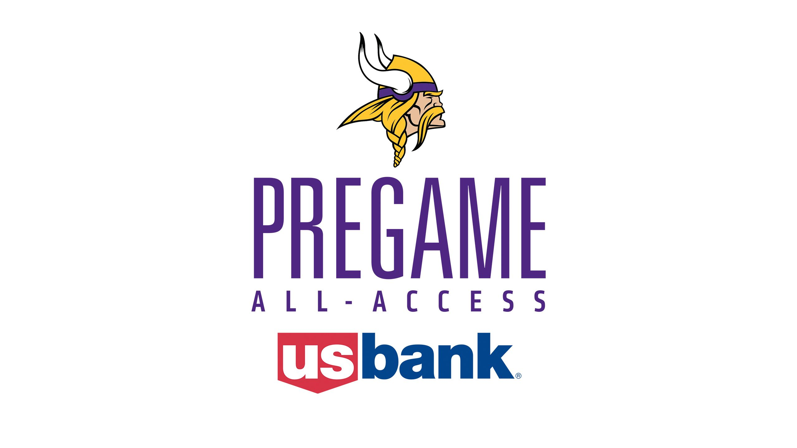 Vikings Pregame All-Access Presented by U.S. Bank