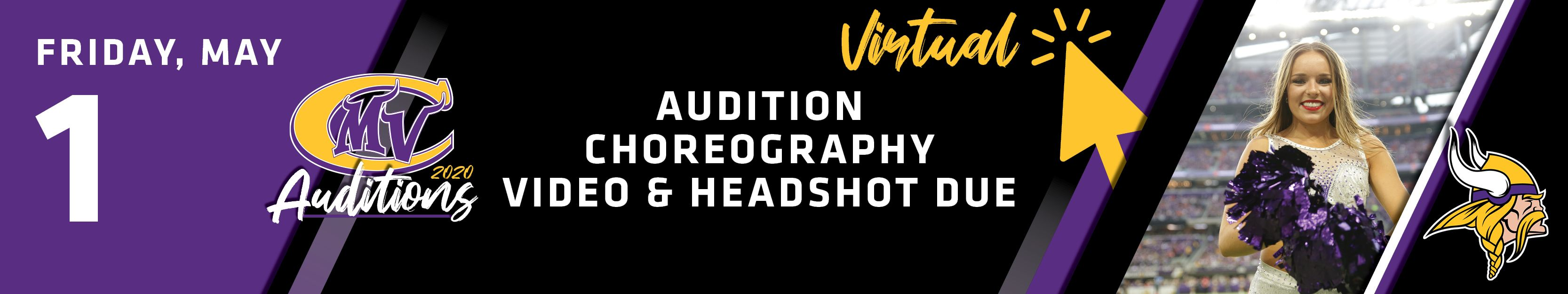 Friday, May 1st | Virtual Audition Choreography Videos & Headshot Due