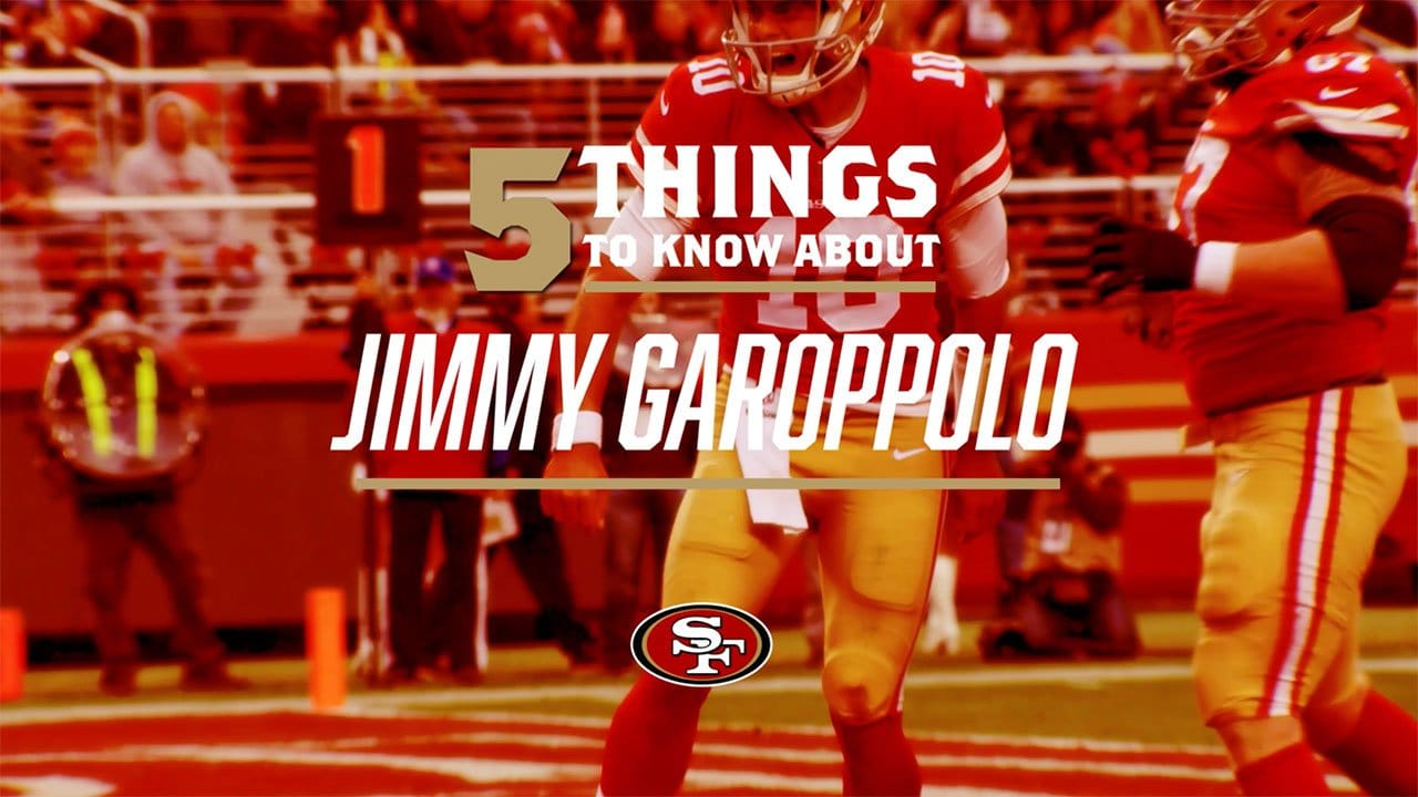 b79c40aa1 5 Things to Know  49ers QB Jimmy Garoppolo s Career