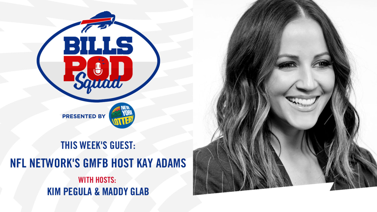 3 Things We Learned From Good Morning Football Host Kay Adams On Bills Pod Squad