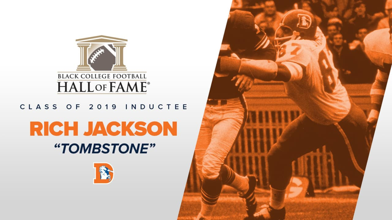 Historically Black Colleges And Universities >> Broncos legend Rich 'Tombstone' Jackson elected to Black College Football Hall of Fame