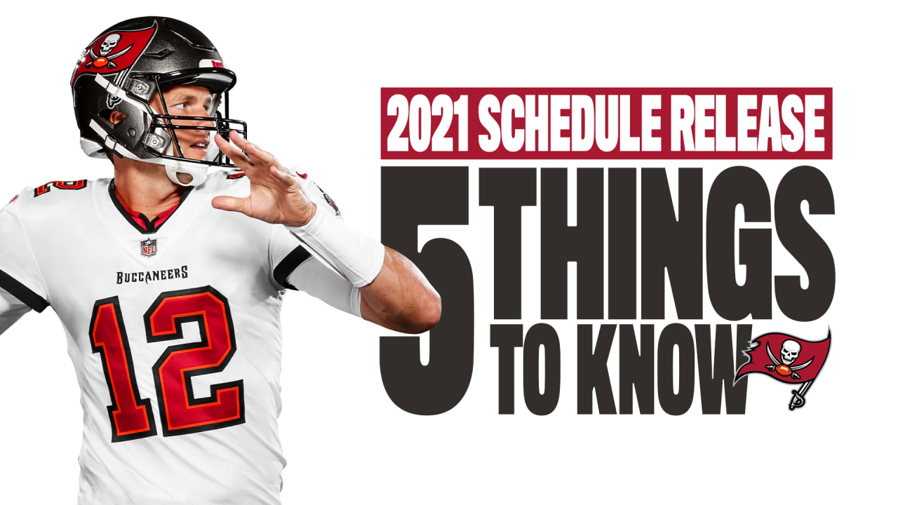 Tampa Bay Buccaneers Full 2021 Schedule Primetime Games Match Up Information And More