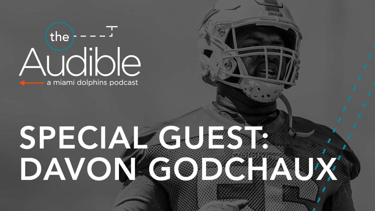 The Audible Ep  71 | Davon Godchaux & Training Camp Preview