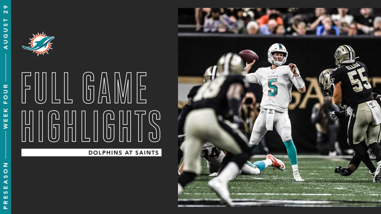 Preseason Week 4 Dolphins At Saints Full Game Highlights