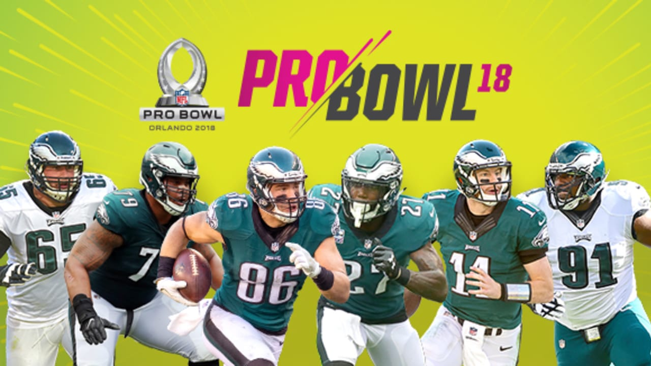 cheap for discount 1ef3b 59226 Six Eagles Named To The 2018 Pro Bowl