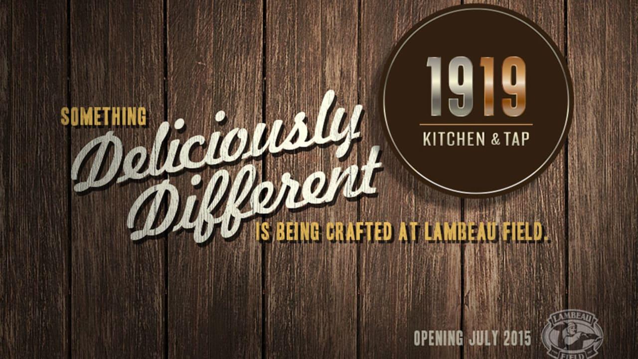 New Lambeau Field Atrium Restaurant 1919 Kitchen Tap To