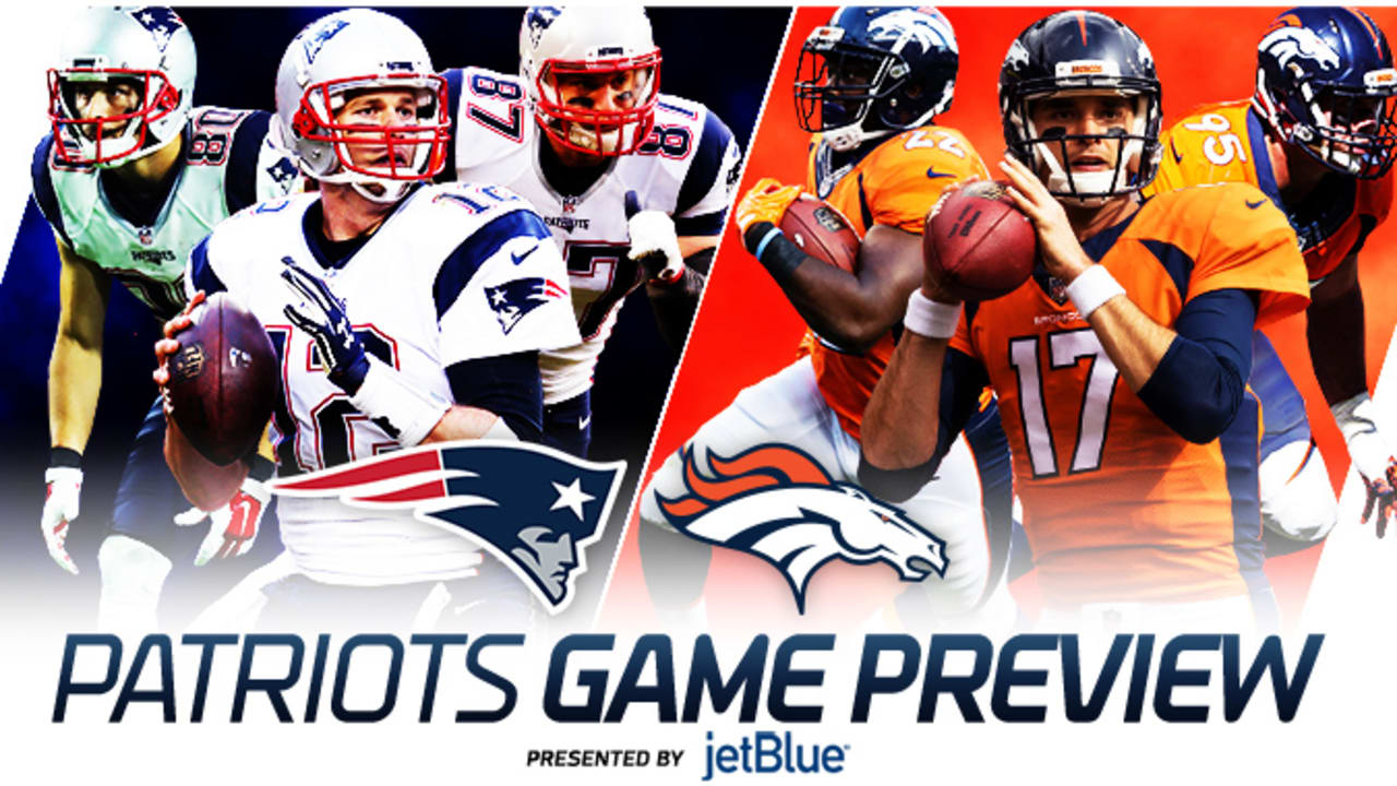 Game Preview Patriots At Broncos