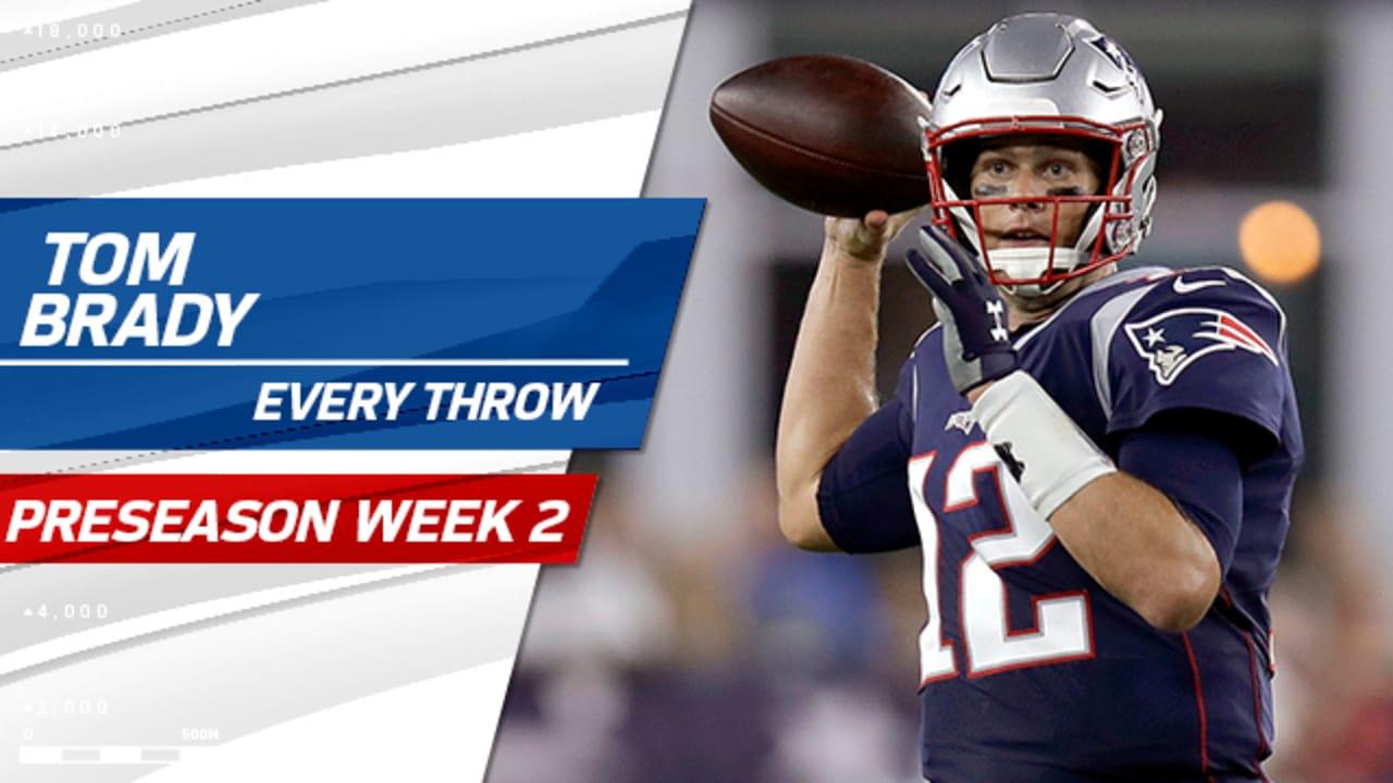 hot sale online cfcd1 2f728 Every Tom Brady throw from Preseason Week 2