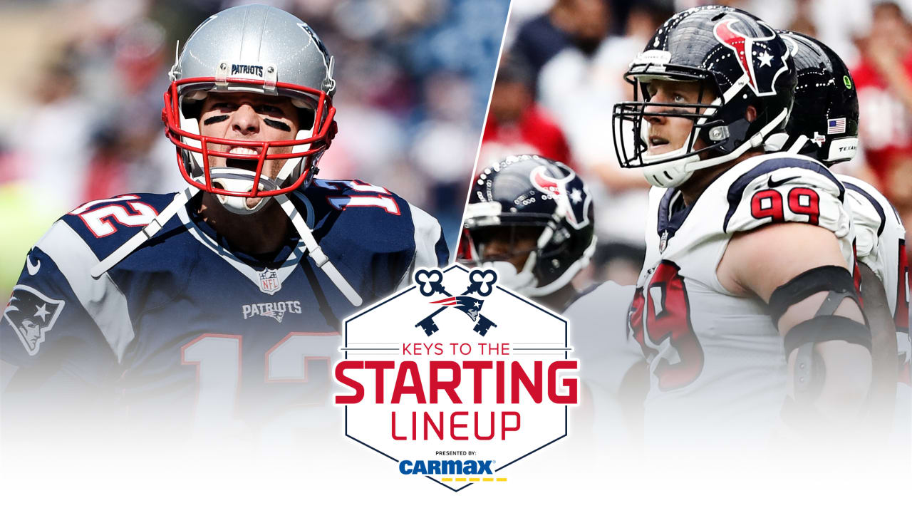 Keys to the Starting Lineup presented by CarMax  Tom vs. Texans 5ba9a776d