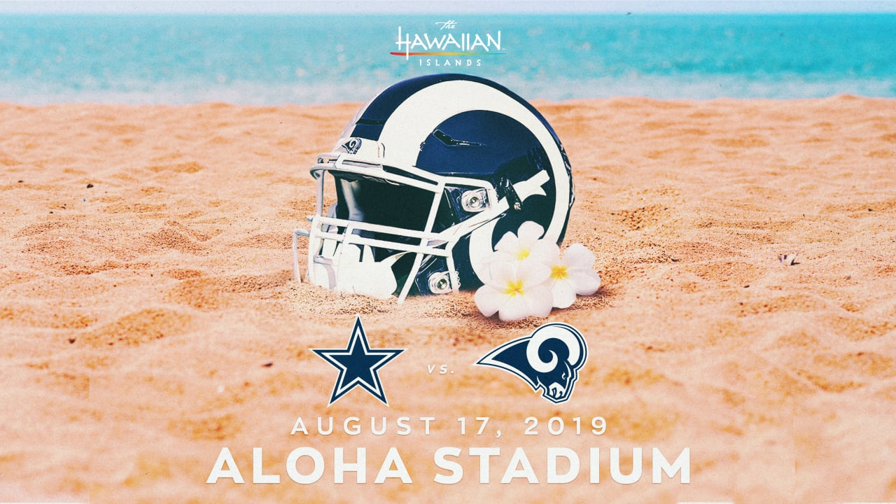 Rams to Play Dallas Cowboys at Aloha Stadium in Hawai'i on August 17