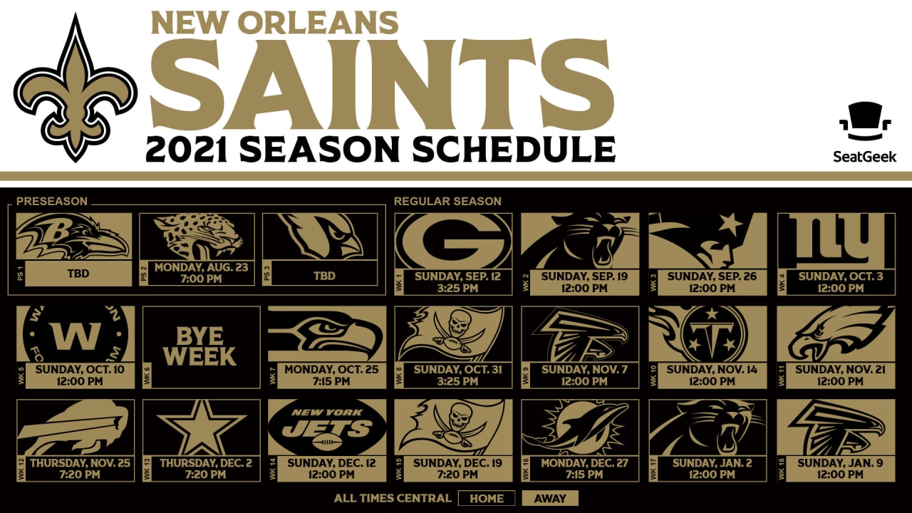 New Orleans Calendar 2022.New Orleans Saints 2021 Schedule Presented By Seatgeek Announced