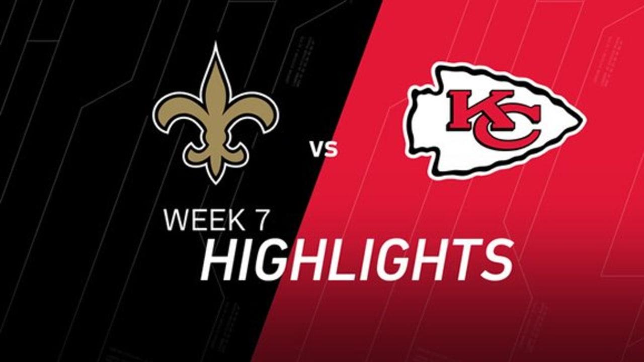 Week 7 Saints Vs Chiefs Highlights