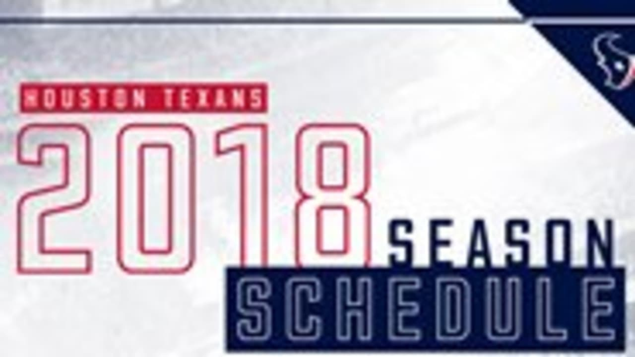 d8b6aaf1 Houston Texans announce 2018 schedule