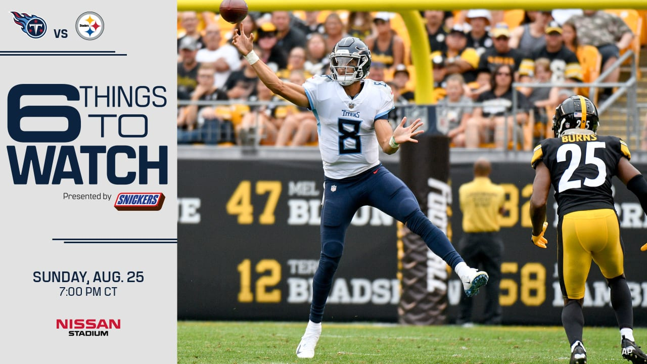 Six Things To Watch in Titans-Steelers Preseason Game on Sunday