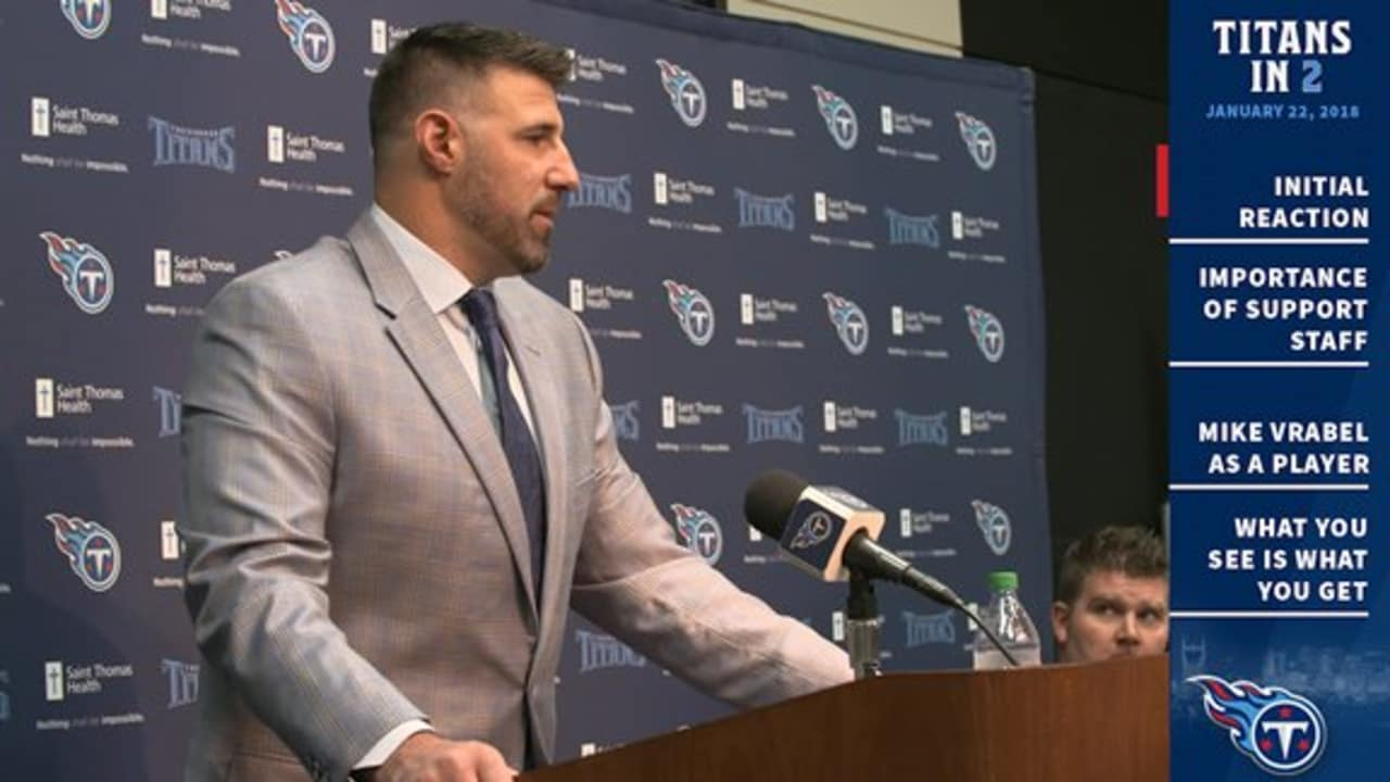 9a862c98 Titans in 2: Initial Reaction to Mike Vrabel's 1st Press Conference