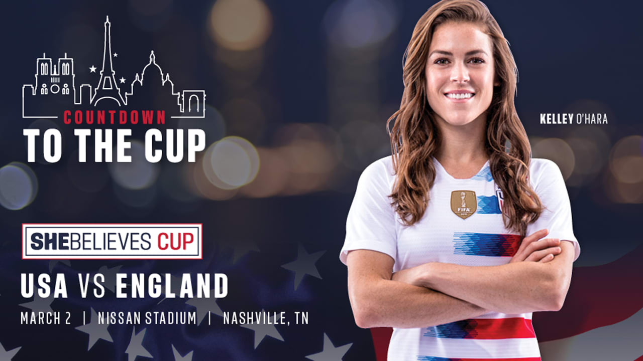 Shebelieves Cup 2019 Schedule She Believes Cup: USA vs. England March 2 at Nissan Stadium