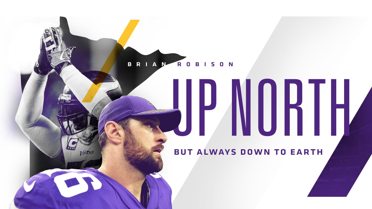 410e7a64a5 Brian Robison: Up North, But Always Down to Earth