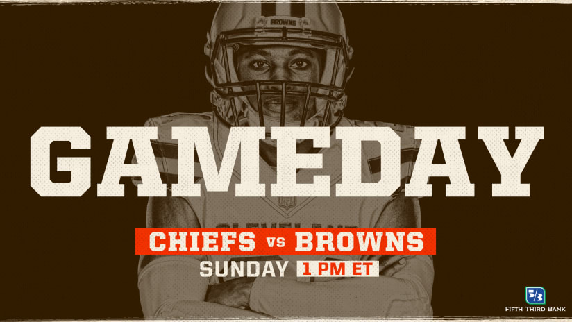 a49c6cc7f Browns vs. Chiefs  Need to Know Game Day Information