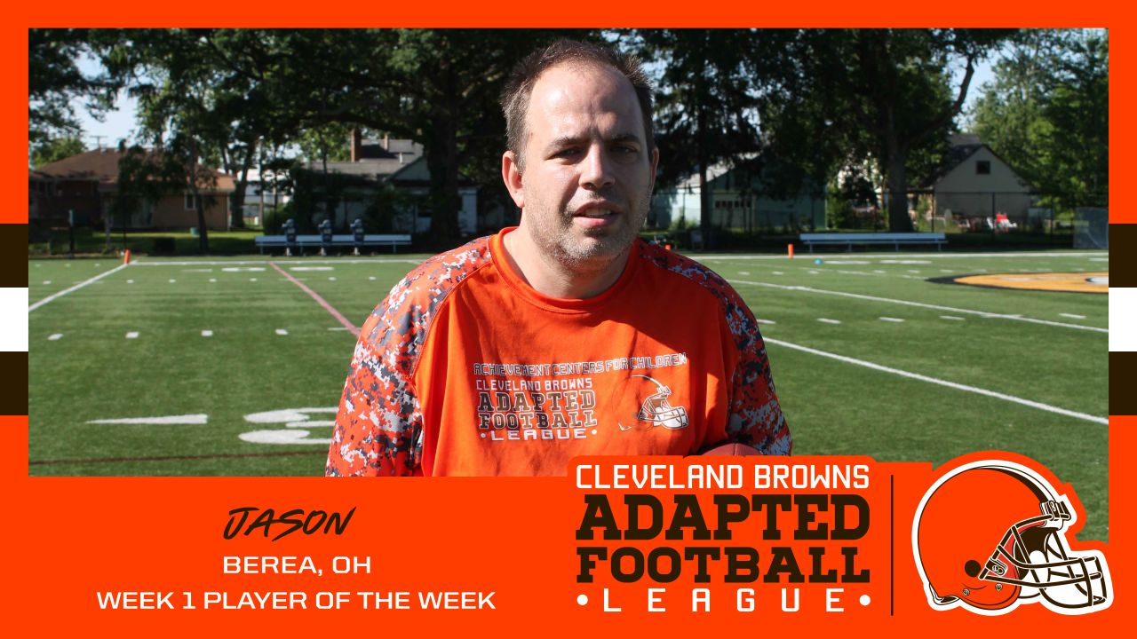Jason was named Week 1 Player of the Week in the Cleveland Browns Adapted Football League.