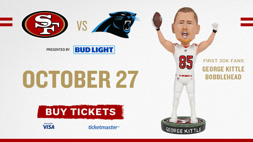 Don't Miss You Chance to Get the George Kittle Bobblehead 10/27. Only first 30K Fans 🙌
