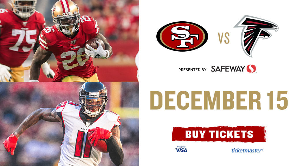 Don't Miss the 49ers take on the Falcons on 12/15