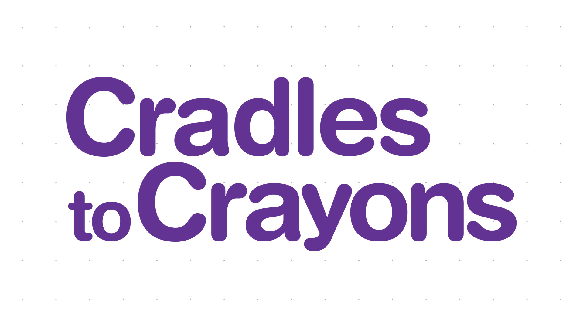 Cradles to Crayons