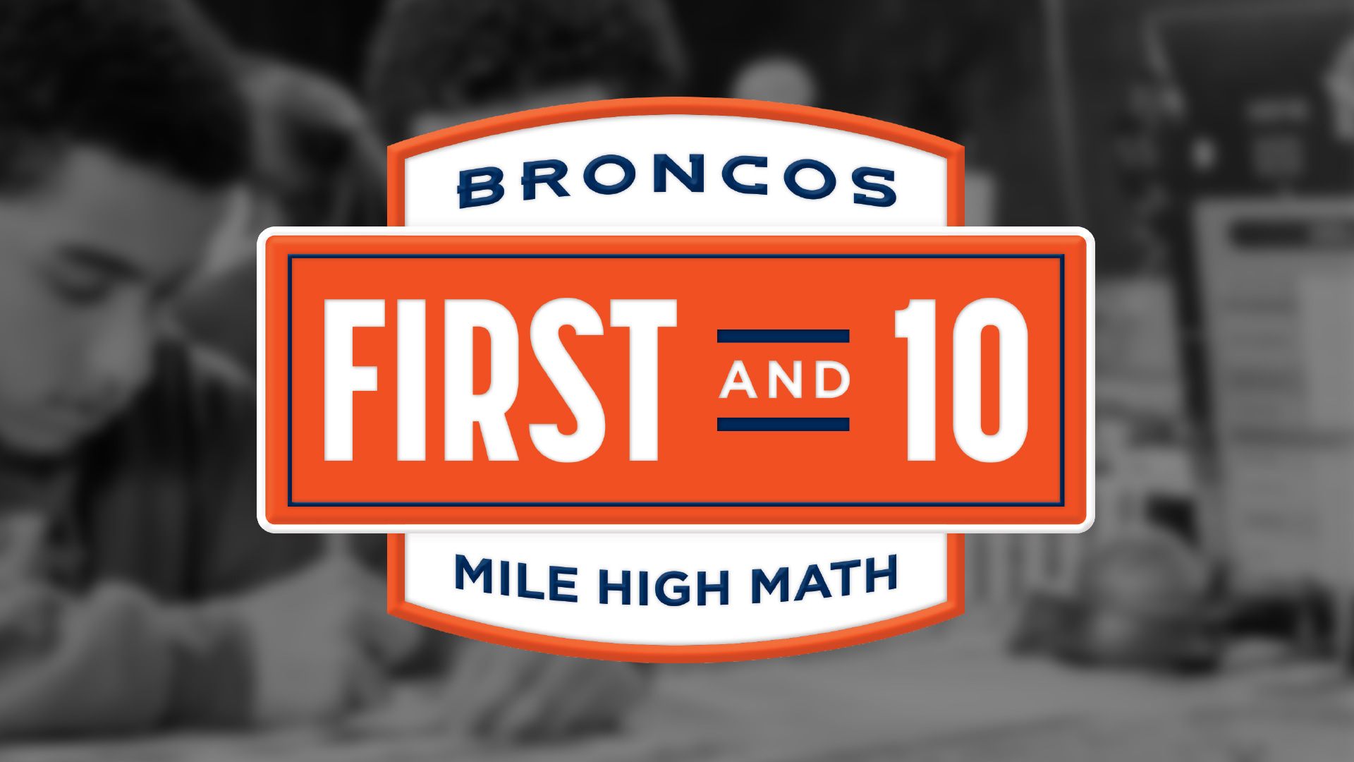 Mile High Math First and 10