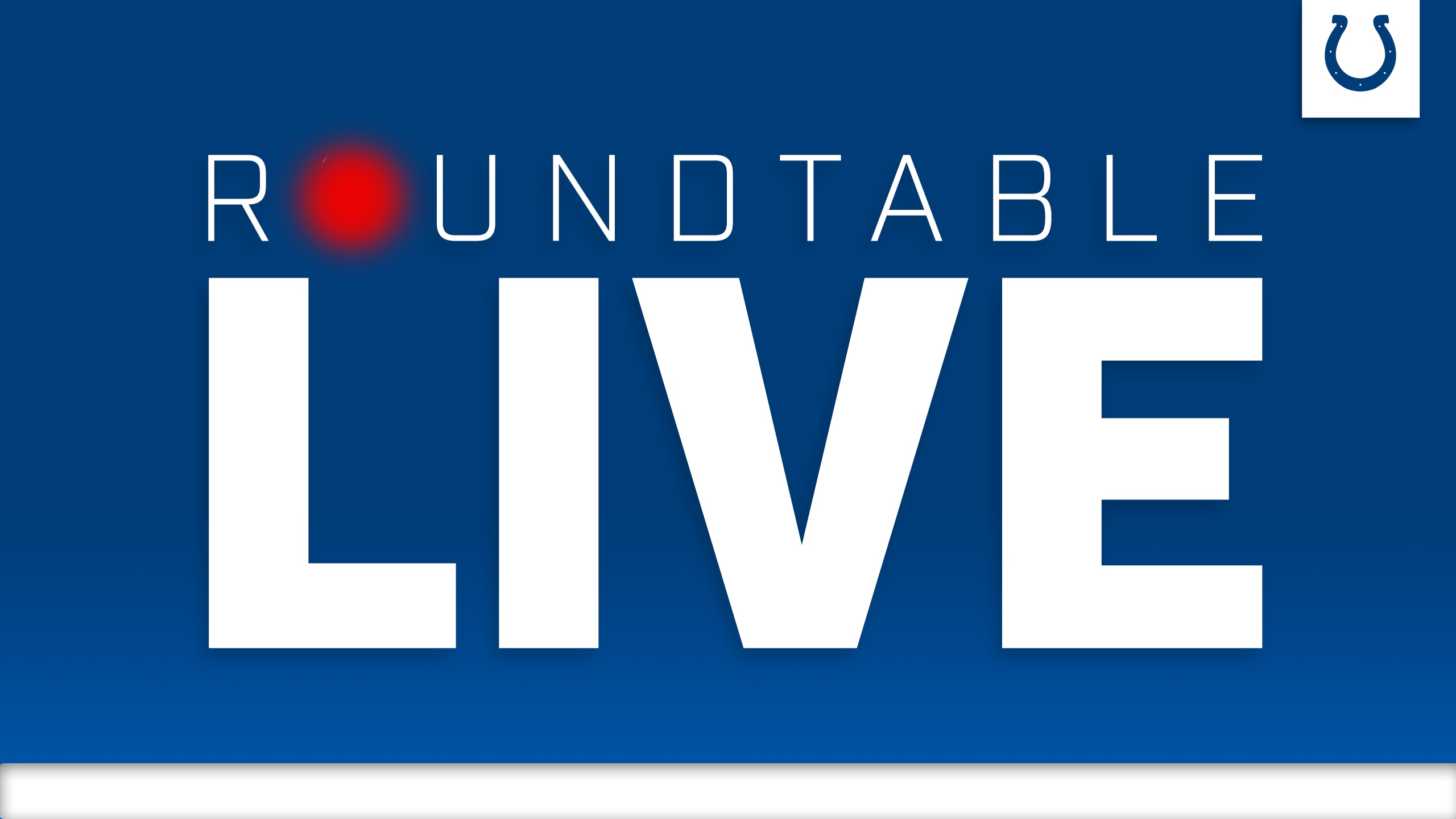 Colts Roundtable Live