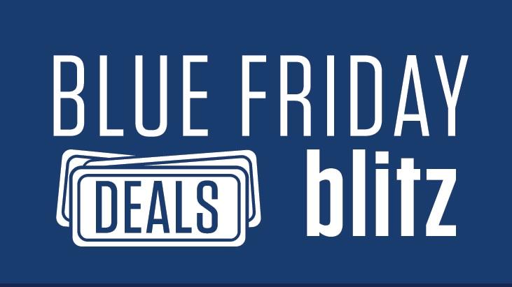Blue Friday Blitz