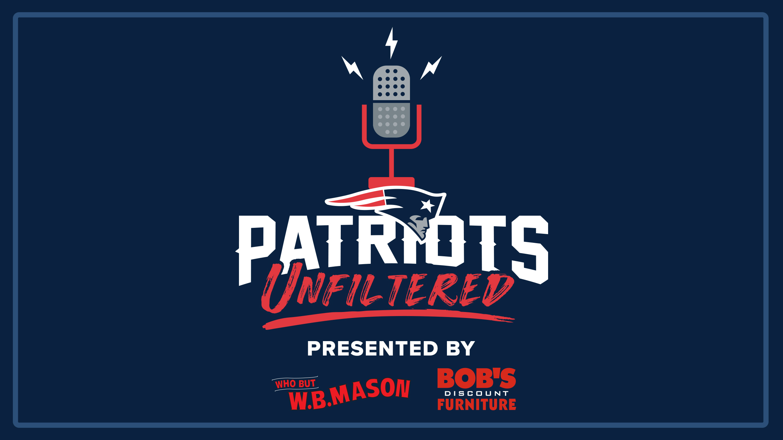 Patriots Unfiltered (Tuesday & Thursday, 12pm ET)