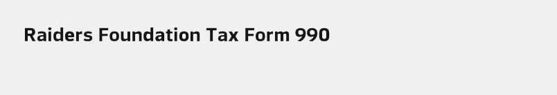 Raiders Foundation Tax Form 990