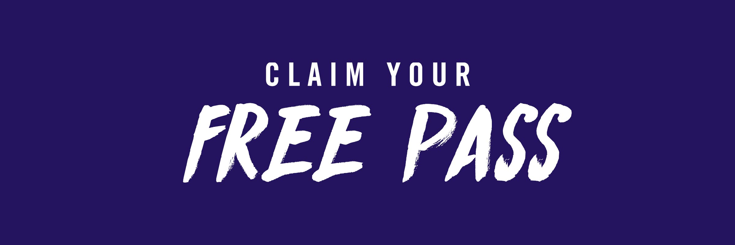 Claim Your Free Pass
