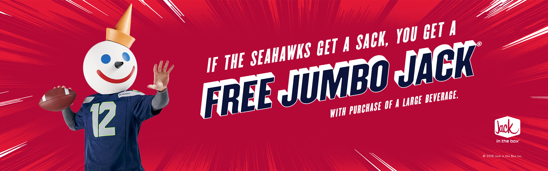 the opposing teams quarterback during any home or away game all fans receive a free jumbo jack with any beverage purchase at jack in the box the day - Jack In The Box Open Christmas Day