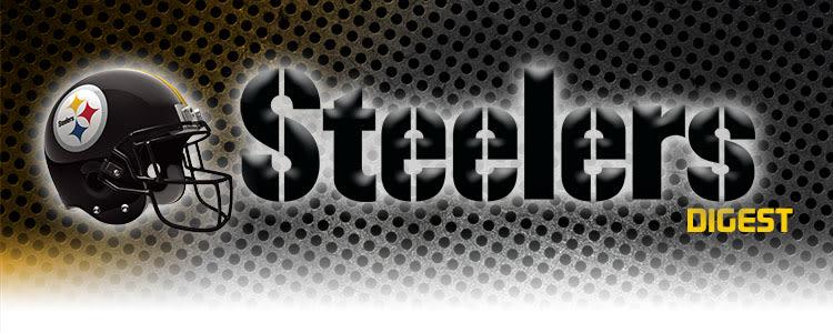Steelers Digest | Pittsburgh Steelers