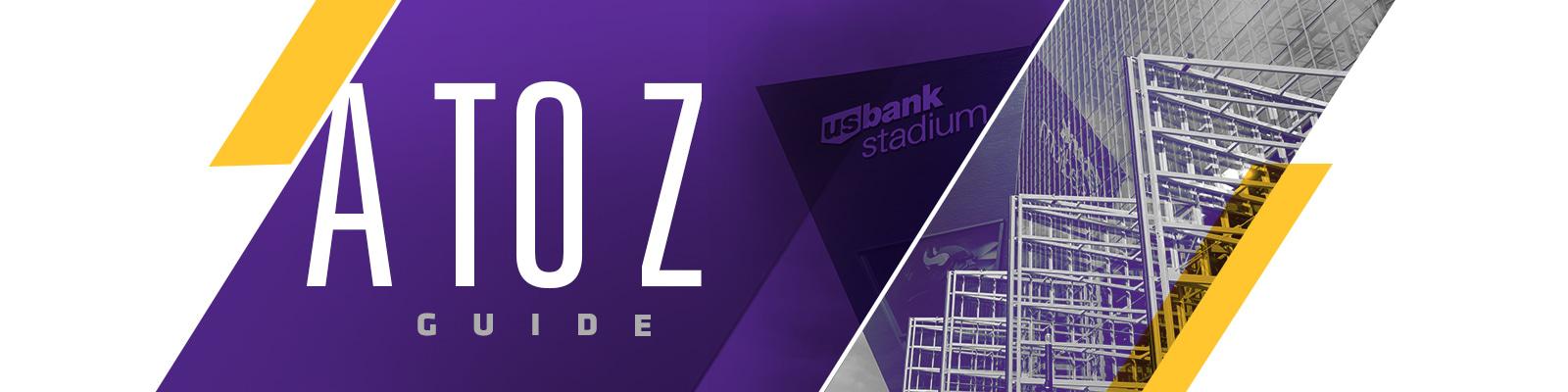 Vikings U S Bank Stadium A To Z Guide Minnesota Vikings
